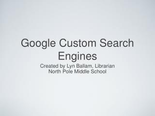 Google Custom Search Engines