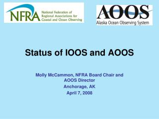 Status of IOOS and AOOS