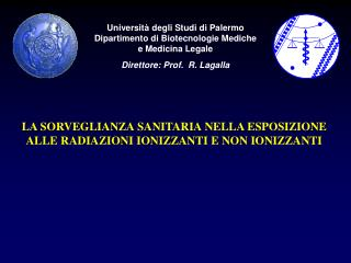 Universit� degli Studi di Palermo Dipartimento di Biotecnologie Mediche e Medicina Legale