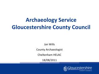 Archaeology Service Gloucestershire County Council