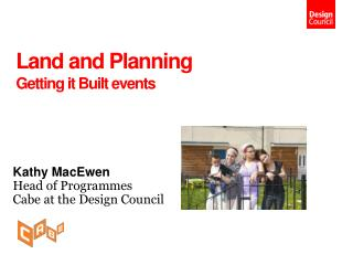 Land and Planning Getting it Built events