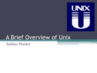 A Brief Overview of Unix