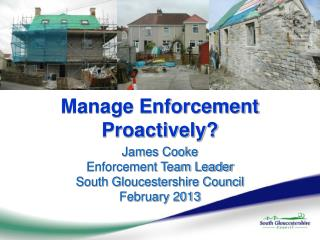 Manage Enforcement Proactively?