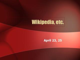 Wikipedia, etc.