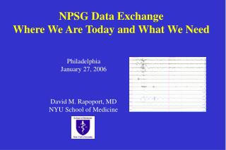 NPSG Data Exchange Where We Are Today and What We Need