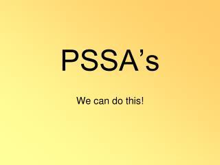 PSSA's