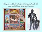 El ingenioso hidalgo Don Quijote de la Mancha, Parte 1, 1605