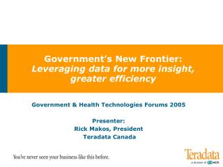 Government's New Frontier: Leveraging data for more insight,  greater efficiency