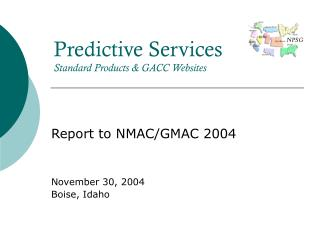 Predictive Services Standard Products & GACC Websites