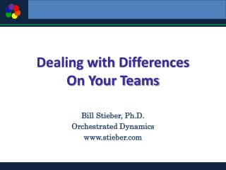 Dealing with Differences  On Your Teams