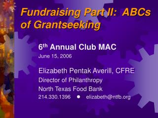 Fundraising Part II:  ABCs of Grantseeking