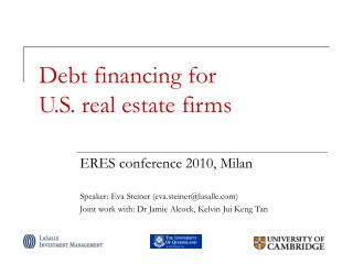 Debt financing for U.S. real estate firms