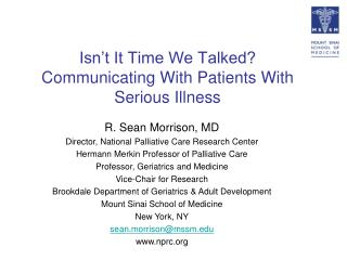 Isn't It Time We Talked?  Communicating With Patients With Serious Illness