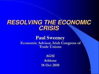 RESOLVING THE ECONOMIC CRISIS