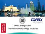 IAMFA Energy Label   The British Library Energy Initiatives