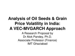 Analysis of Oil Seeds  Grain Price Volatility in India:  A VEC-MVGARCH Approach