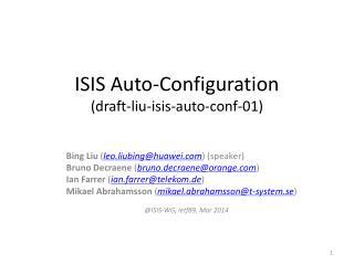 ISIS Auto-Configuration (draft-liu-isis-auto-conf-01)