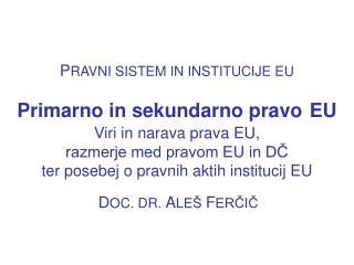 D OC. DR.  A LE�  F ER?I?