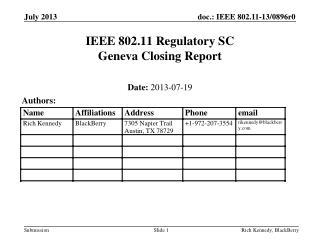 IEEE 802.11 Regulatory SC Geneva Closing Report