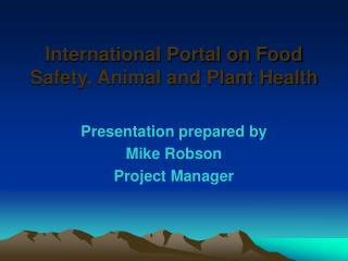 International Portal on Food Safety, Animal and Plant Health