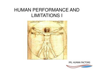 HUMAN PERFORMANCE AND LIMITATIONS I