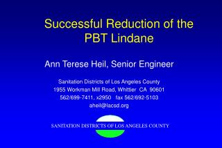 Successful Reduction of the  PBT Lindane