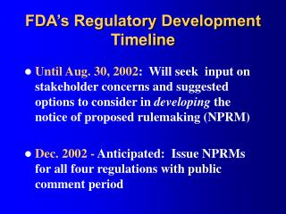 FDA�s Regulatory Development Timeline