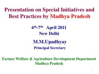 Presentation on Special Initiatives and Best Practices by Madhya Pradesh
