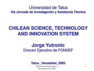 Universidad de Talca 4ta Jornada de Investigaci�n y Asistencia T�cnica