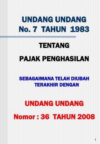 UNDANG UNDANG   No. 7  TAHUN  1983