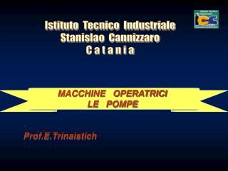 MACCHINE   OPERATRICI                                                 LE   POMPE
