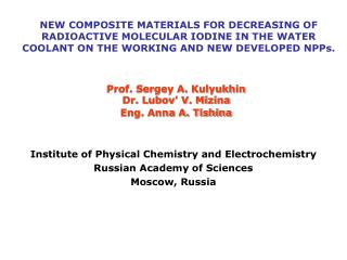Institute of Physical Chemistry and Electrochemistry  Russian Academy of Sciences  Moscow, Russia