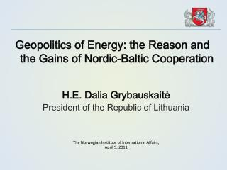 Geopolitics of Energy: the Reason and the Gains of Nordic-Baltic Cooperation