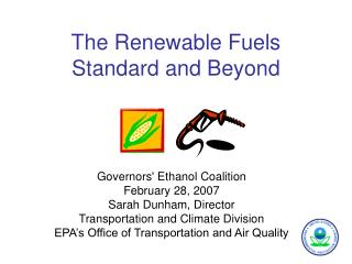 The Renewable Fuels Standard and Beyond