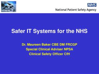 Safer IT Systems for the NHS
