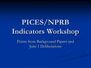PICES/NPRB Indicators Workshop