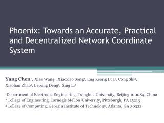 Phoenix: Towards an Accurate, Practical and Decentralized Network Coordinate System