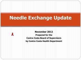 Needle Exchange Update