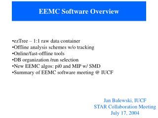 EEMC Software Overview