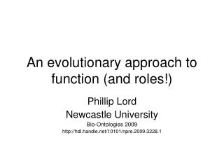 An evolutionary approach to function (and roles!)