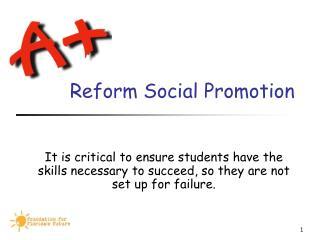 Reform Social Promotion