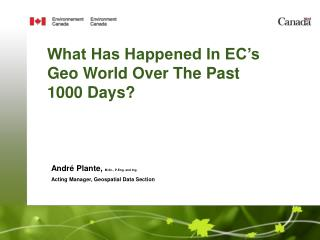 What Has Happened In EC's Geo World Over The Past 1000 Days?