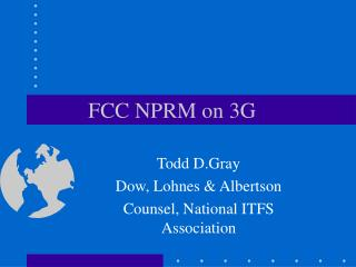 FCC NPRM on 3G