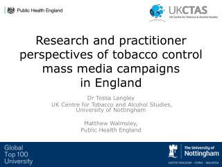 Research and practitioner perspectives of tobacco control mass media campaigns  in England