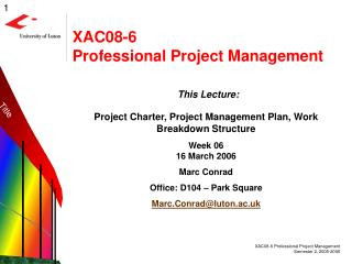 XAC08-6 Professional Project Management