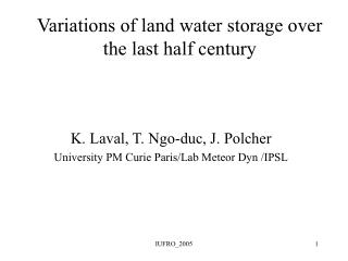 Variations of land water storage over the last half century