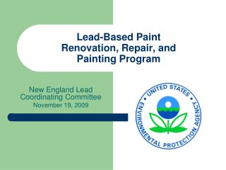 Lead-Based Paint Renovation, Repair, and  Painting Program