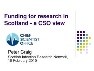 Funding for research in Scotland - a CSO view