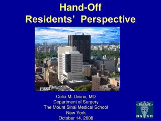 Hand-Off Residents�  Perspective