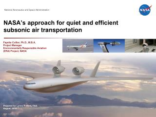 NASA's approach for quiet and efficient  subsonic air transportation